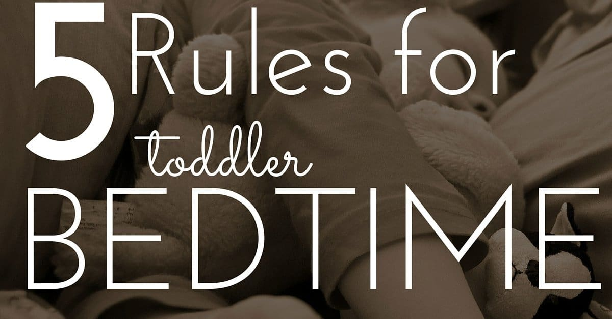 5 Rules for Toddler Bedtime