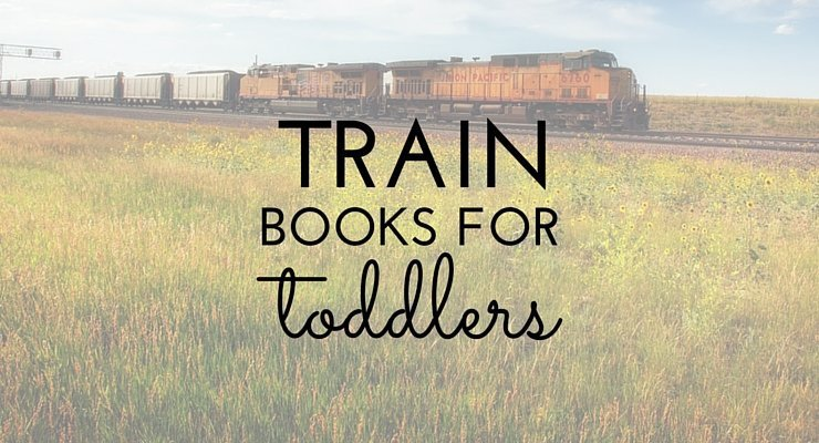 What's On My Bookshelf: Train Books for Toddlers