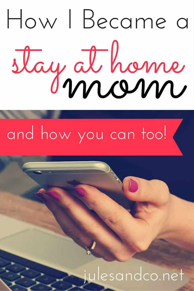 Sick and tired of the grind? Look for ways to make being a SAHM a reality? Let me share my story with you. These simple steps can jump start your journey to becoming a stay at home mom!