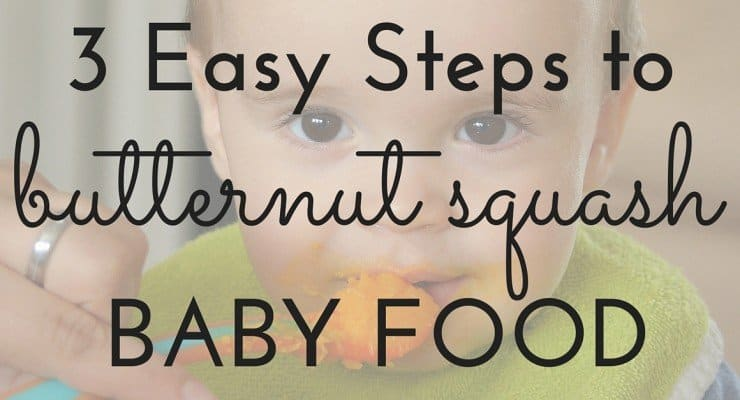 Little Foodie Formula: 3 Easy Steps to Butternut Squash Baby Food