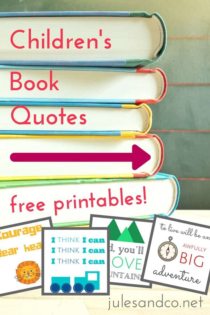 Looking for  easy DIY art for your kid's room or library? Check out these free printable quotes from my favorite children's books! Just print and frame for the perfect set of colorful quote art!