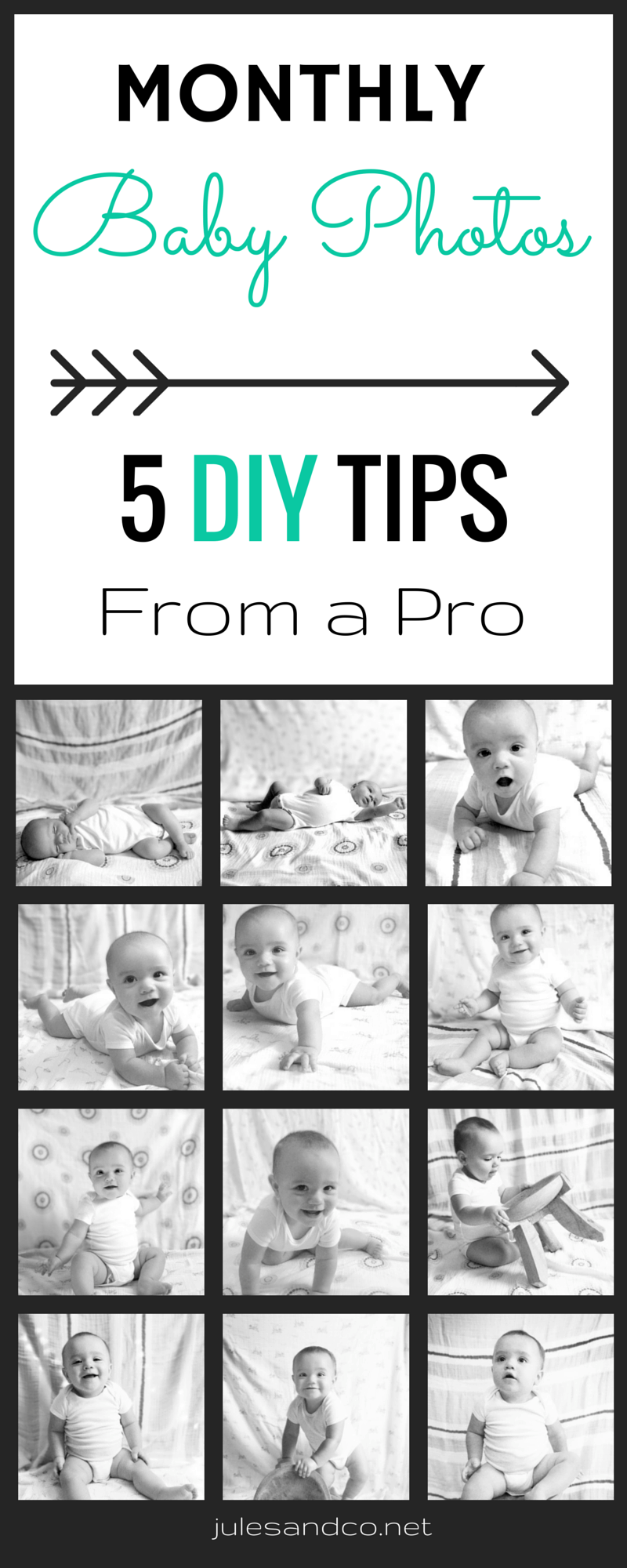 Monthly Baby Photos (5 DIY Tips From a Pro) | Capture your baby's first year in photos with these fail-proof baby photography tips! | julesandco.net