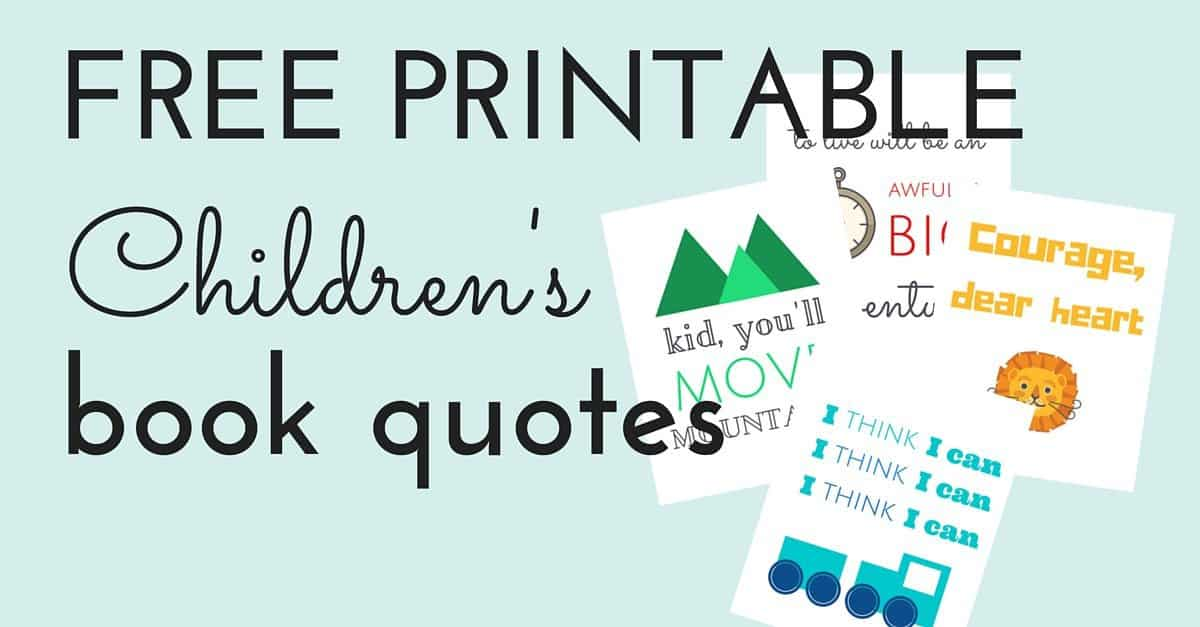 Free Printable Children's Book Quotes | Jules & Co