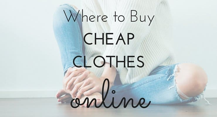 Where to Buy Cheap Clothes Online (3 Fantastic Shops You'll Love!)