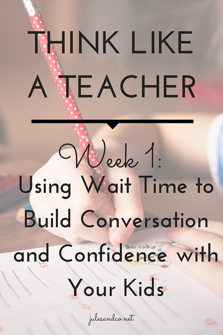 Teacher Tips for Moms! Learn how to use the teaching strategy of wait time at home!