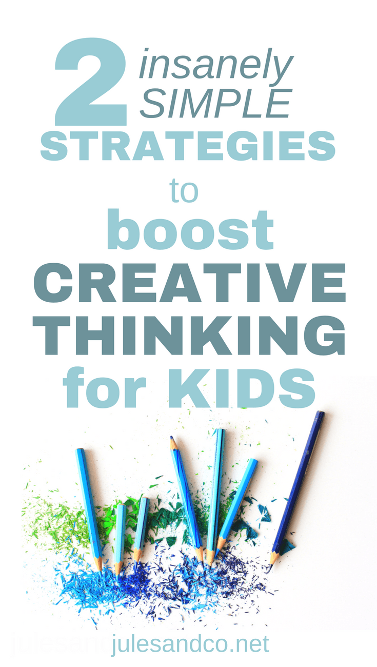 "Kids stuck in the ""I'm bored!"" cycle? Learn how to boost creative thinking in your kids right at home with these insanely simple strategies!"