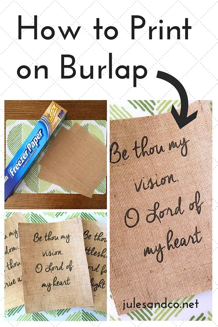 How to print on burlap diy tutorial jules co for What to make with burlap