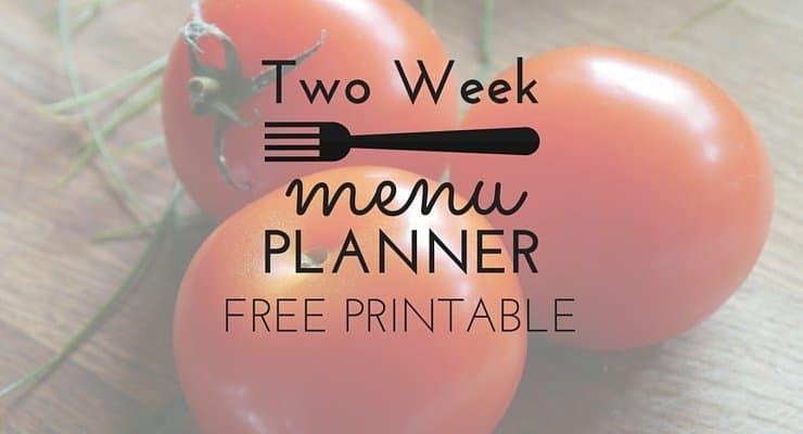 Two Week Menu Planner FREE PRINTABLE