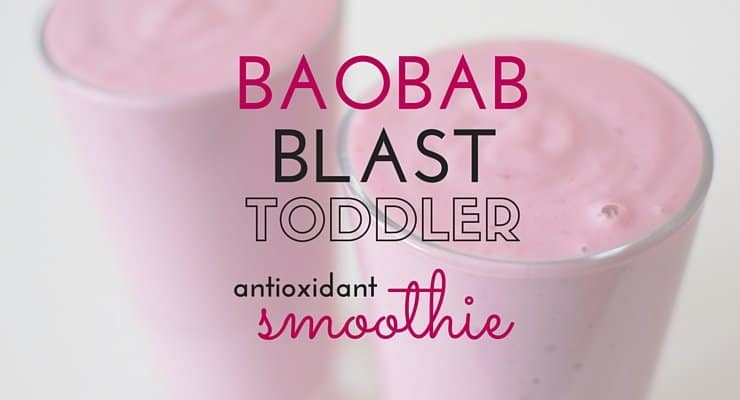 Baobab Blast Toddler Antioxidant Smoothie