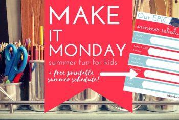 Make it Monday: 10 Stunning Ideas for Kids + Free Printable!