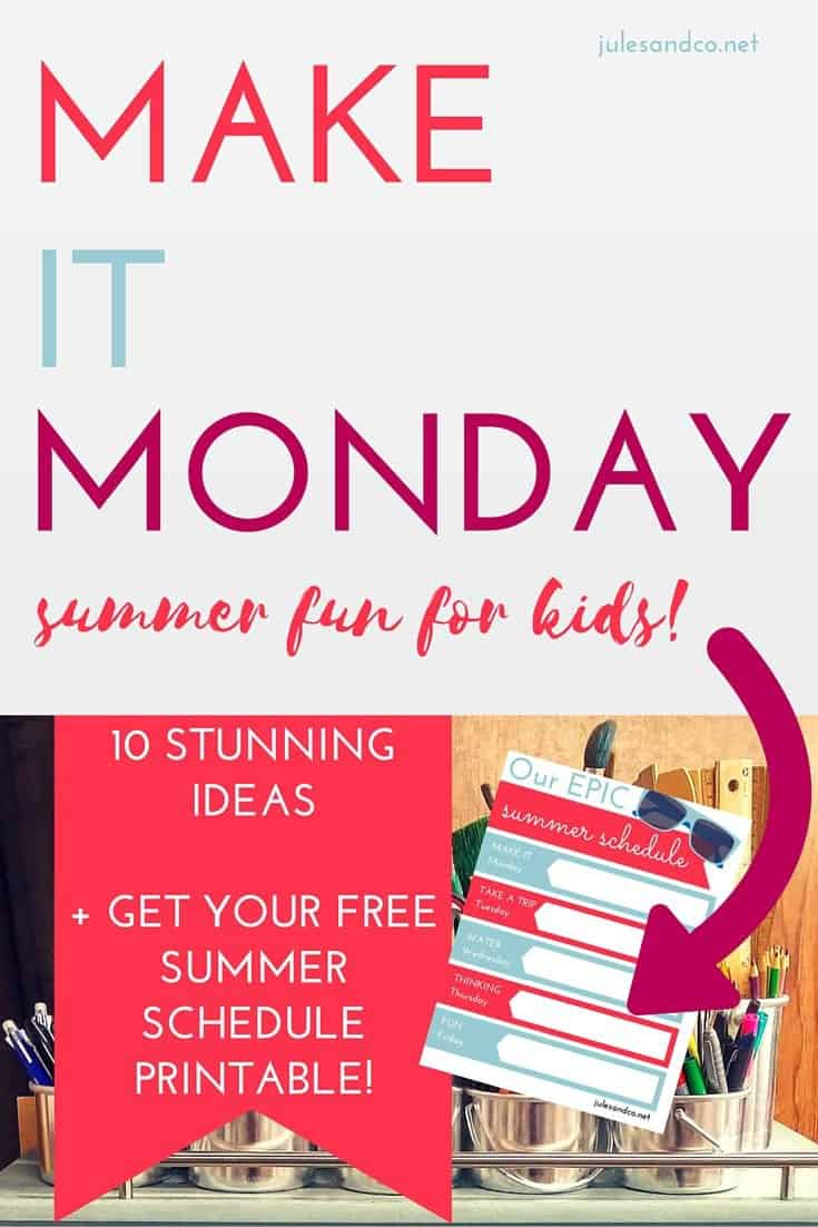 Click through to get your free printable summer schedule! Make this summer one to remember with 10 STUNNING ideas for Make it Monday for kids. Download the free PDF weekly planner for your kids now!