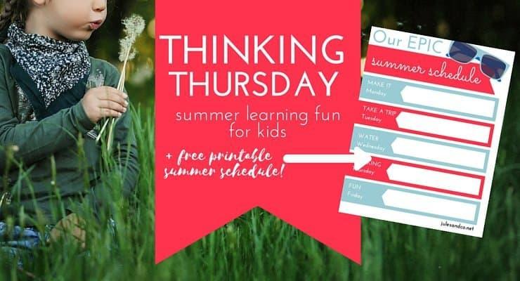Thinking Thursday: 10 Creative Ideas to Keep Summer Learning Fun