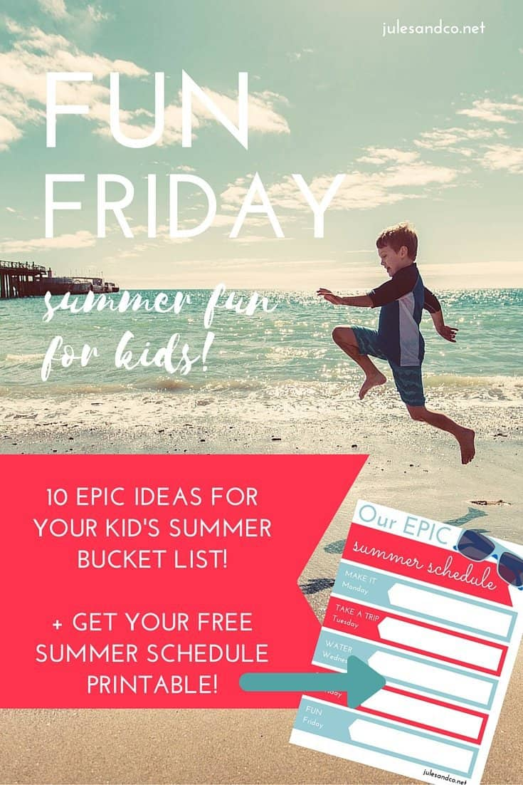 What's on your kids' summer bucket list? Click through to get your free printable summer schedule! Make every Friday this summer a fun day to remember with 10 epic summer bucket list activities and ideas for kids. Download the free PDF weekly planner for your kids now!