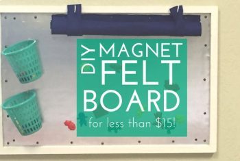 DIY Jumbo Magnet Felt Board Tutorial