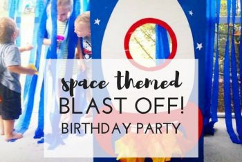 Space Themed Blast Off Birthday Party