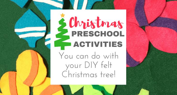 How We Use Our DIY Felt Christmas Tree for Fun Christmas Preschool Activities!