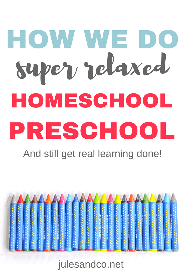 """Overwhelmed with homeschool preschool curriculum? Learn how we do homeschool preschool the relaxed way and still get real learning done! I'll give you a hint: it doesn't look much like """"school."""" It looks like life! Click through to steal our top tips and tools for homeschool preschool curriculum!"""