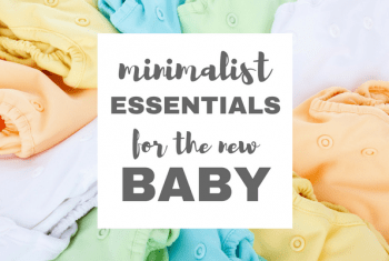 Minimalist Essentials for the New Baby