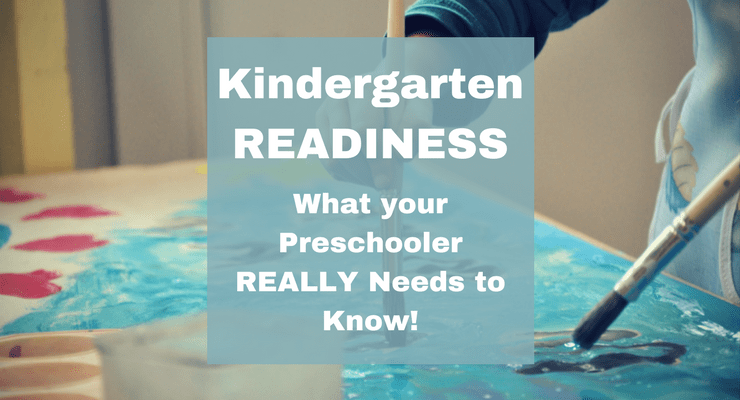 Kindergarten Readiness: What Does my Preschooler Really Need to Know?