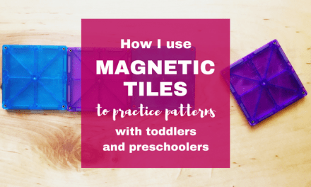 Magnetic Tiles Ideas to Practice Patterns with Toddlers and Preschoolers