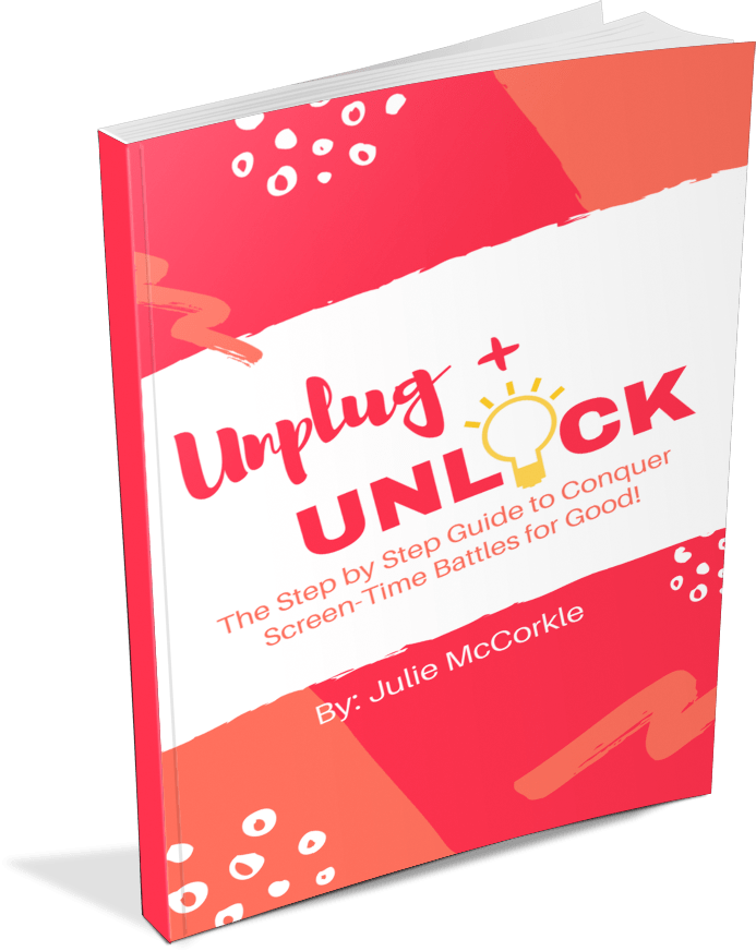 Unplug + Unlock: The Step-by-Step Guide to Conquer Screen-Time Battles for Good!