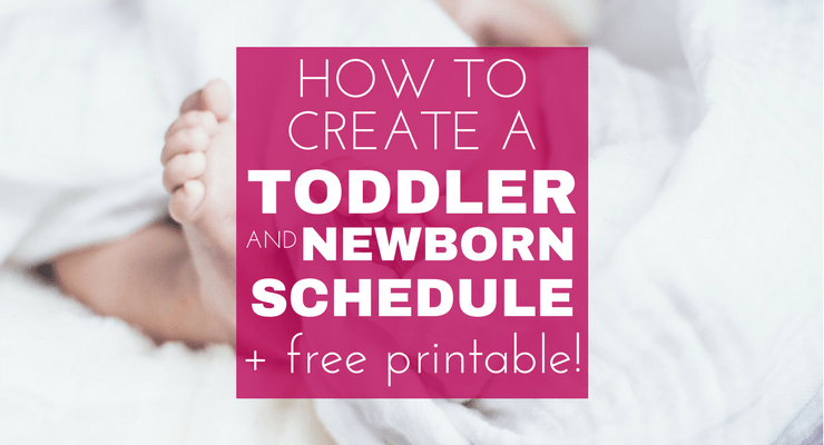 How to Create a Relaxed Toddler and Newborn Schedule