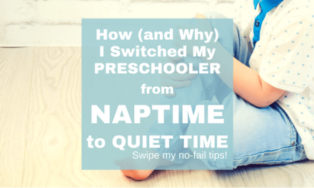 Quiet Time for Kids: How I Switched My Preschooler from Naptime to Quiet Time