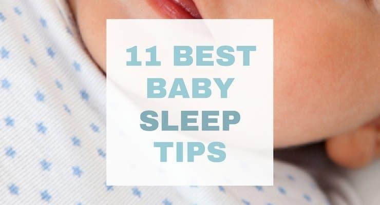 The 11 Best Baby Sleep Tips