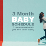 Three Month Old Baby Schedule: 3 Problems and How to Fix Them!