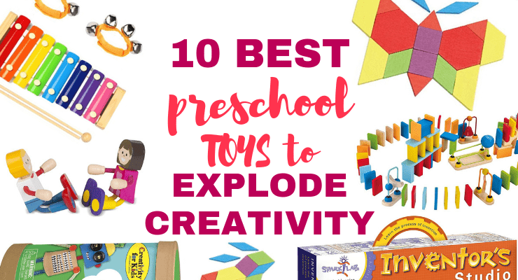 The 10 Best Preschool Toys to Explode Your Child's Creativity