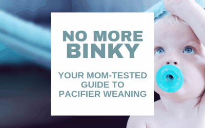 No More Binky: Your Mom-Tested Guide to Pacifier Weaning