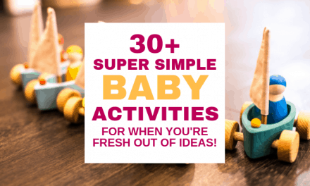 30+ Crazy-Simple Fun Things to do with Babies at Home