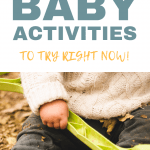 Wondering what do to with your baby all day? Filling those hours can be overwhelming, right? We've got you covered! Check out these fun things to do with babies at home. Simple, low-prep, and sure to break you out of that funk! #babyactivities #baby