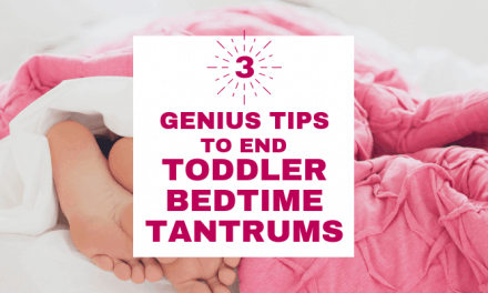 (Printable) 3 No-Fail Steps for Handling Toddler Bedtime Tantrums