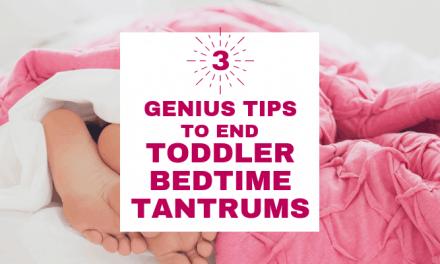 (Printable) 3 No-Fail Steps for Handling Toddler Bedtime Tantrums