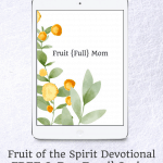 Feeling stuck? Sign up for this FREE Fruit of the Spirit devotional. Three days of simple devotiaonals to get you ready to grow! It's time to unleash God's fruitful, abundant way of living! Click to access for free now!