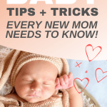 Wondering what to expect with your new baby? This ultimate guide answers your burning questions! Learn tried-and-true baby care tips for new moms, and gain the confidence you need for newborn baby care! Click through to get our best tips!