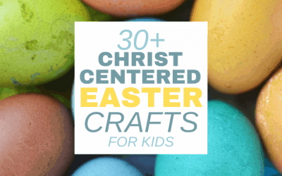 30+ Beautiful Religious Easter Crafts and Activities for Kids