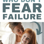 Need to help your child deal with fear of failure? Want to raise confident kids who know how to learn from their mistakes? These powerful parenting tips will help you unlock your child's hidden confidence and teach them to overcome their fears.