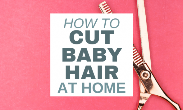 3 Tricks to Survive a Toddler or Baby Hair Cut at Home