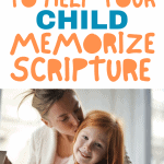 Help your toddler memorize scripture with these simple tips and habits!