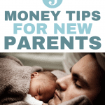 5 Financial Tips for New Parents