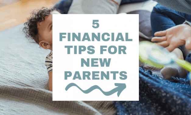 5 Essential Financial Tips for New Parents